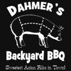Dahmer's Backyard BBQ by McDubbs