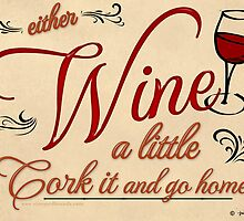 Wine a Little by Julie Fee by caverjules