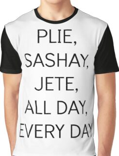 Dancing All Day  Graphic T-Shirt