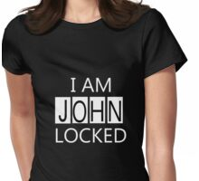 I AM JOHNLOCKED Womens Fitted T-Shirt