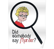 Did Somebody Say Murder? Poster