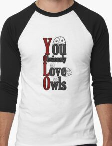 YOLO - You Obviously Love Owls Men's Baseball ¾ T-Shirt