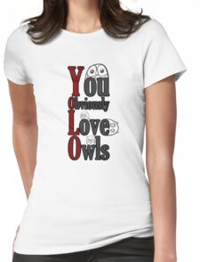 YOLO - You Obviously Love Owls Womens Fitted T-Shirt
