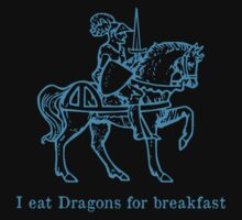 Knight eats dragons for breakfast - cyan - funny graphic by moonshine and lollipops
