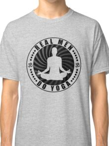 Real Men Do Yoga T-Shirt Design. Classic T-Shirt