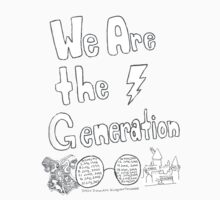 We Are The Generation by AnnouncingAmy