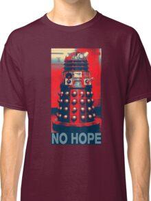 No Hope Dalek Classic T-Shirt