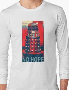 No Hope Dalek Long Sleeve T-Shirt