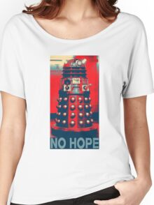 No Hope Dalek Women's Relaxed Fit T-Shirt
