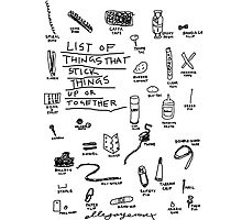'List of Things that hold things Up or Together' Photographic Print