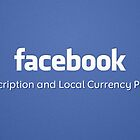 Facebook Monetization – Introducing Payment Products by lfreddecolo