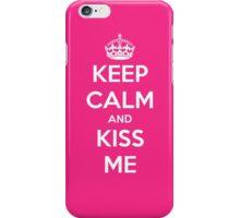 Keep Calm and Kiss Me iPhone Case/Skin