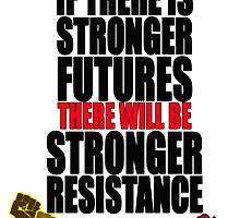 STRONGER FUTURES | STRONGER RESISTANCE by KISSmyBLAKarts