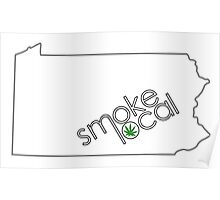 Smoke Local Weed in Pennsylvania (PA) Poster