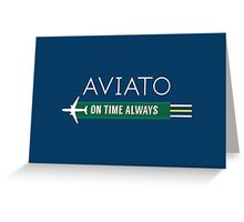 Aviato! On Time Always - Silicon Valley Greeting Card