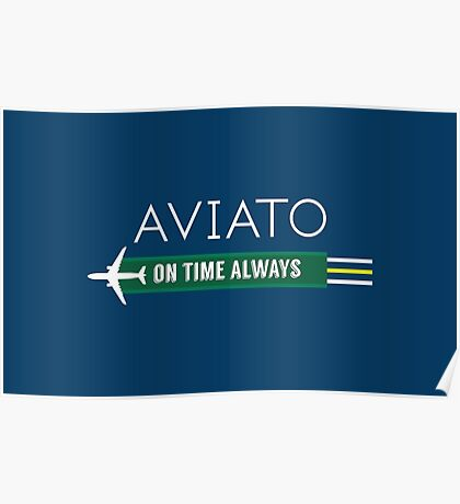 Aviato! On Time Always - Silicon Valley Poster