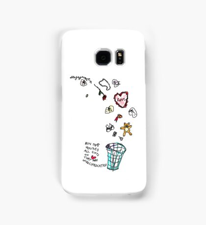 'This Bin houses All Gifts of Love that are Unreciprocated' Samsung Galaxy Case/Skin