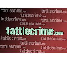 Unofficial TattleCrime.com Merchandise  Photographic Print