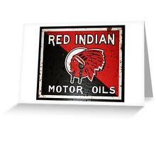 Red Indian Motor Oil vintage sign rusted version Greeting Card