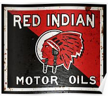 Red Indian Motor Oil vintage sign rusted version Poster