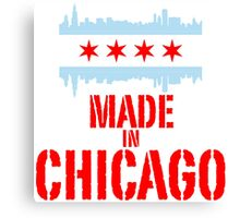 Made in Chicago Canvas Print