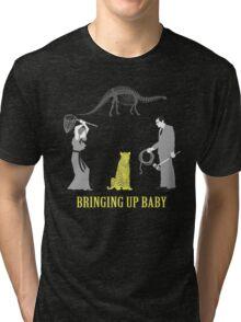 Bringing Up Baby Shirt Tri-blend T-Shirt