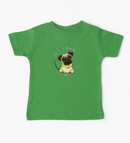 Pug :: It's All About Me Baby Tee