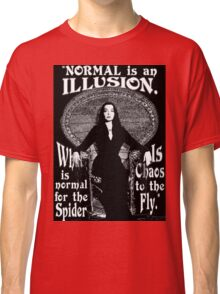 """Morticia Addams-""""Normal Is An Illusion..."""" Classic T-Shirt"""