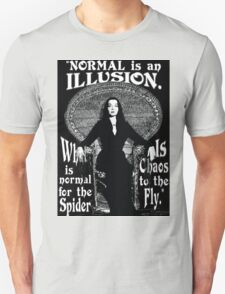 """Morticia Addams-""""Normal Is An Illusion..."""" T-Shirt"""