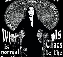 "Morticia Addams-""Normal Is An Illusion..."" by torg"