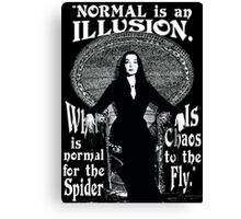 """Morticia Addams-""""Normal Is An Illusion..."""" Canvas Print"""