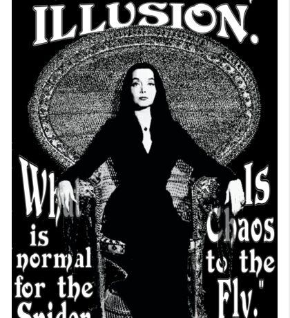 "Morticia Addams-""Normal Is An Illusion..."" Sticker"