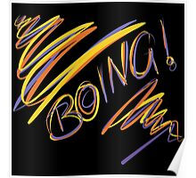 Boing! Poster