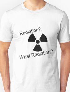 Radiation?  T-Shirt