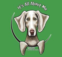 Weimaraner :: It's All About Me Kids Tee