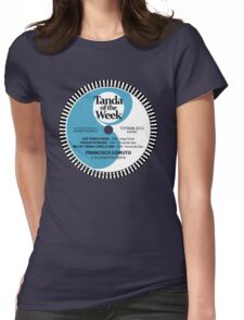 TOTW08/2012 - Lomuto - milongas - TK Blue Womens Fitted T-Shirt