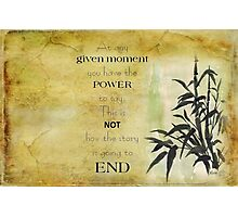 At any given moment... Photographic Print