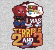 I Was Terrible 2 & 3 One Piece - Short Sleeve