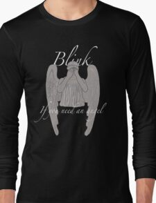 BLINK If You Need an Angel Long Sleeve T-Shirt