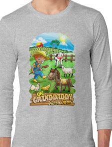 Grand Dad Had A Farm Long Sleeve T-Shirt