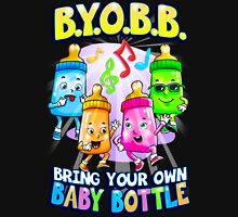 Bring Your Own Baby Bottle Unisex T-Shirt