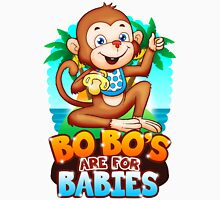 Bobo's Are For Babies Unisex T-Shirt