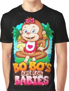Bobo's Are For Babies Graphic T-Shirt