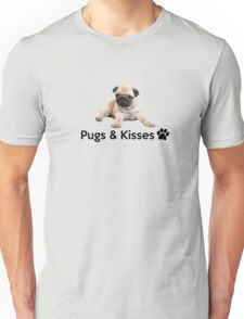 Pugs and Kisses! Unisex T-Shirt