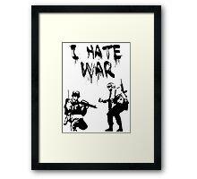 I Hate War Banksy Framed Print