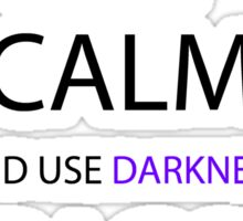 yu yu hakusho keep calm and use dragon darkness flame anime manga shirt Sticker
