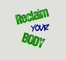 Reclaim Your Body Womens Fitted T-Shirt