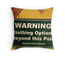 Warning! Throw Pillow