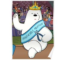 Honorable Ice Bear Poster