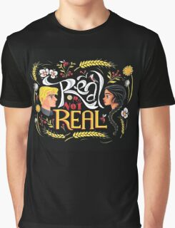 Real Or Not Real Graphic T-Shirt